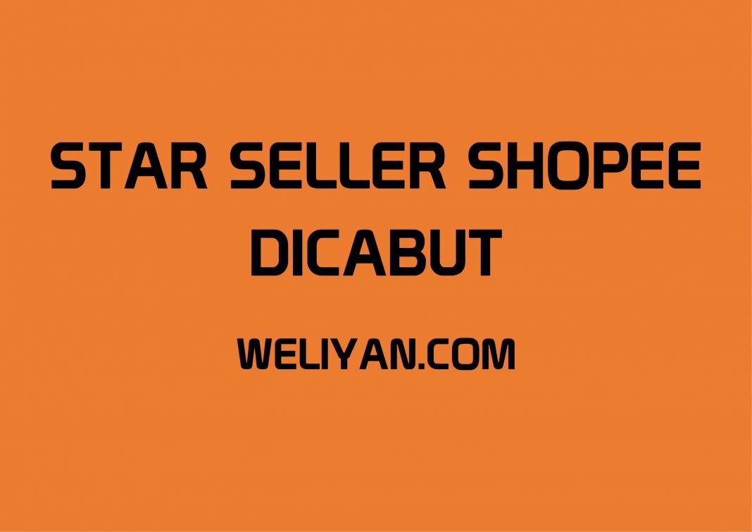 Bagaimana Bisa Star Seller Shopee Dicabut