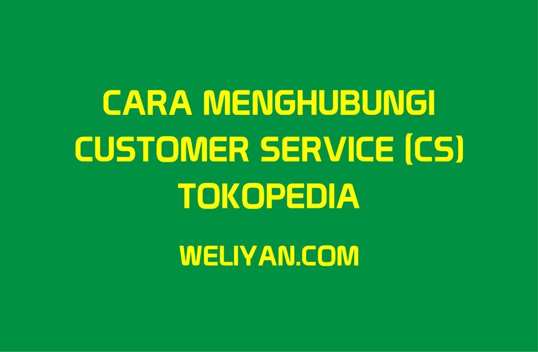 Bagaimana Cara Menghubungi Customer Service Tokopedia