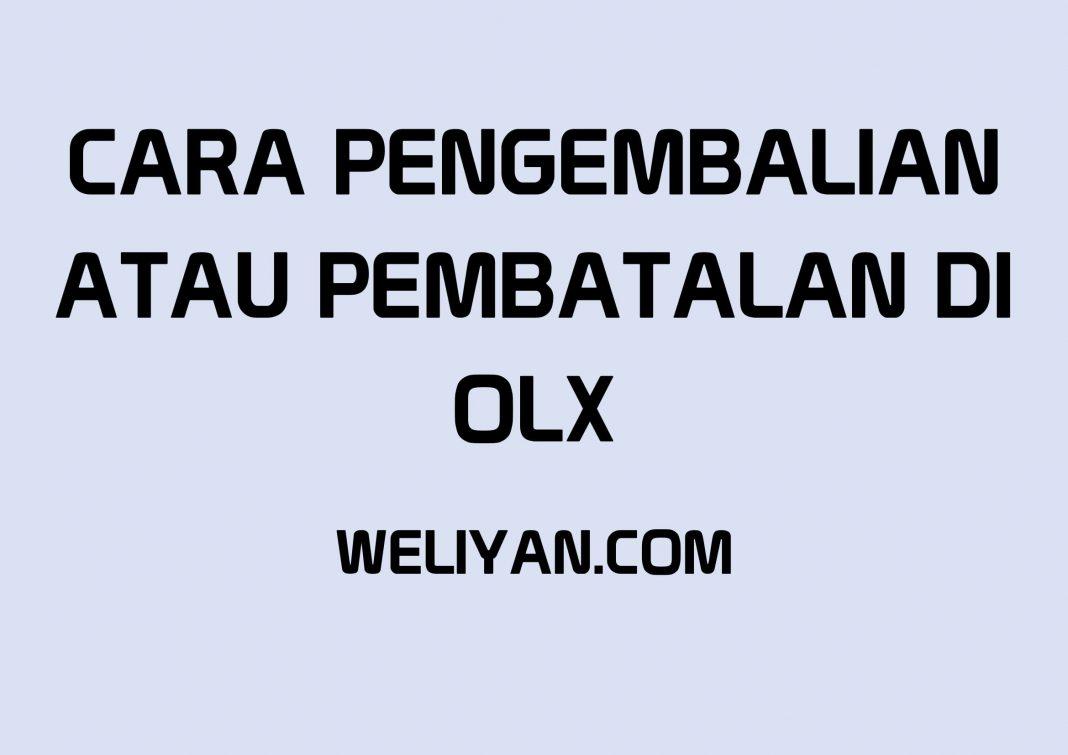 Bagaimana Cara Pengembalian atau Pembatalan Pembayaran di OLX