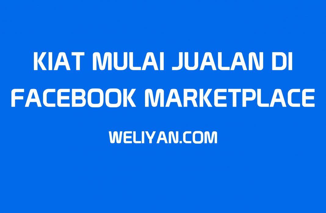 Bagaimana Kiat Jualan di Facebook Marketplace Agar Jualan Lebih Menarik