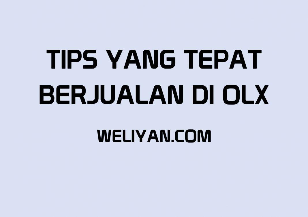 Bagaimana Tips Tepat untuk Berjualan di OLX
