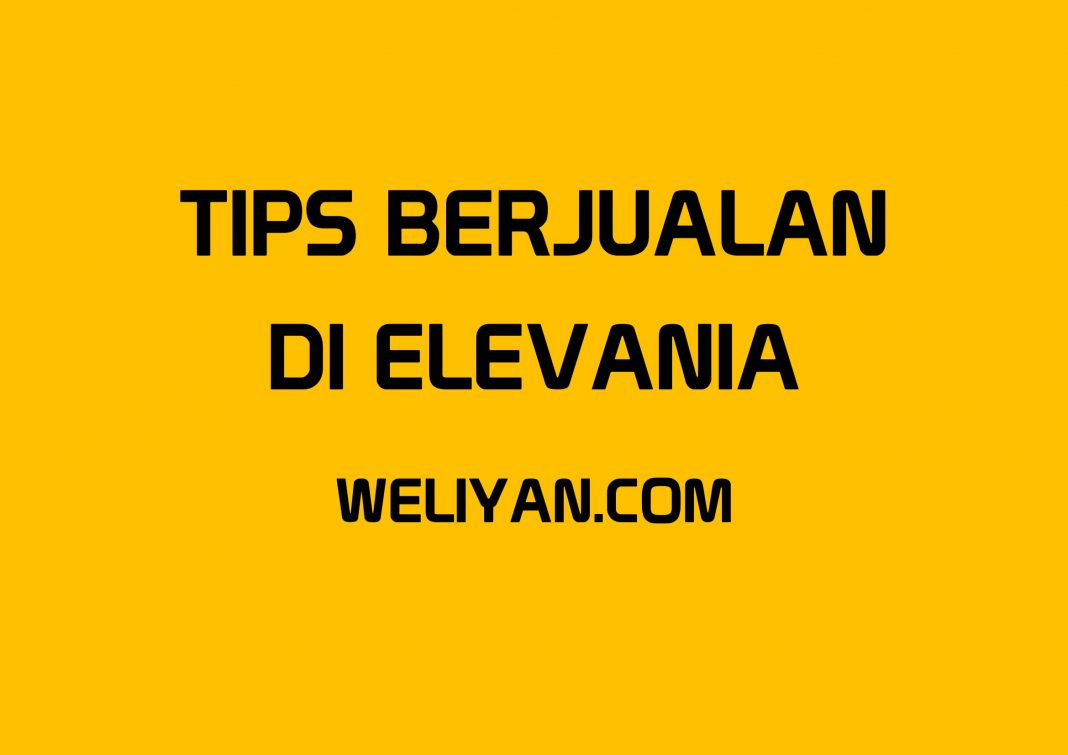 Bagaimana Tips untuk Berjualan di Elevania