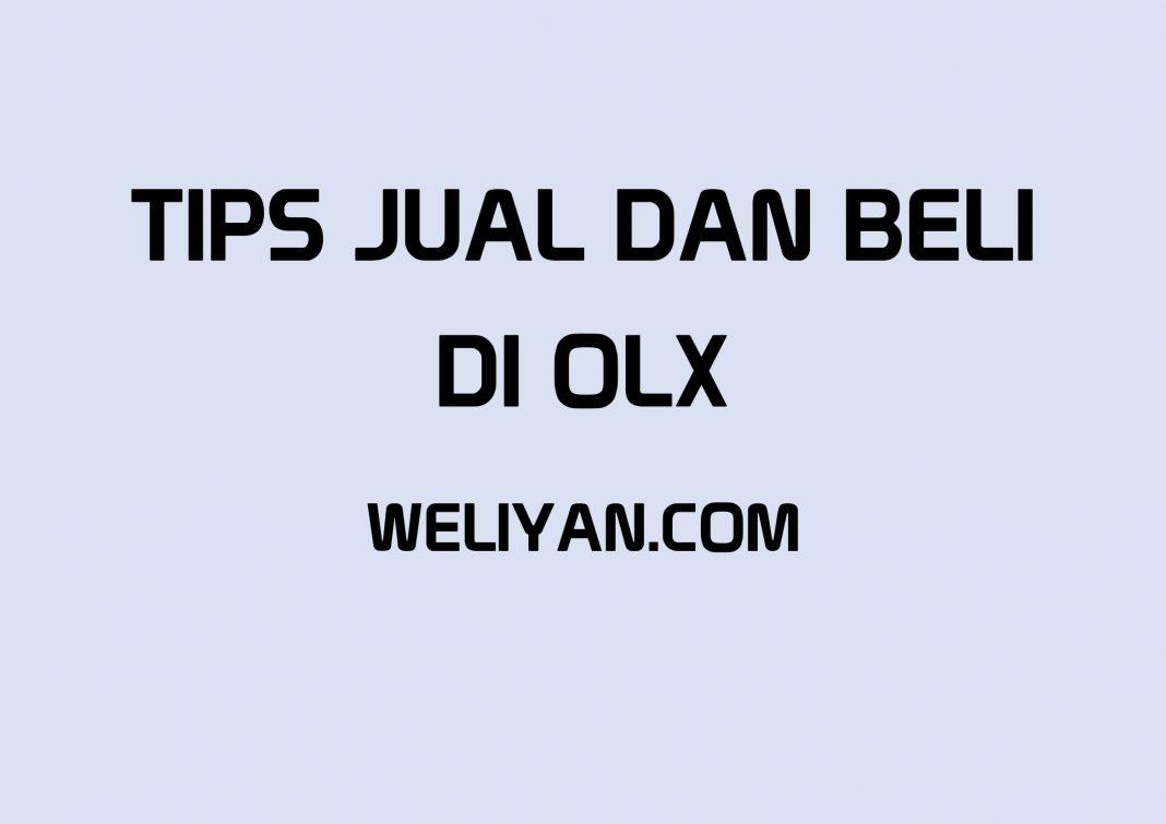 Bagaimana Tips Jual dan Beli di Marketplace OLX
