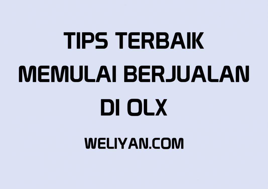 Bagaimana Tips Terbaik Memulai Berjualan di OLX