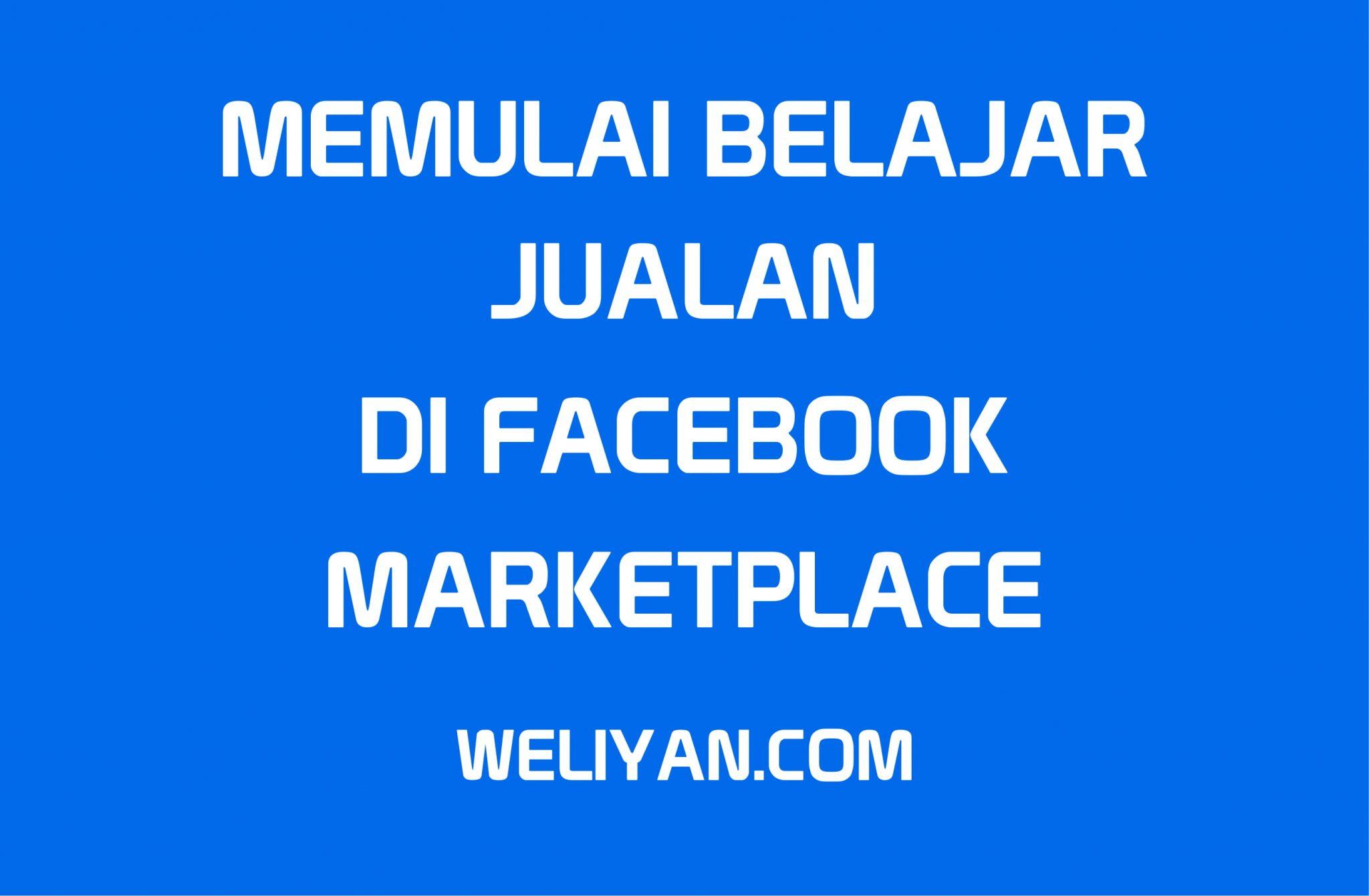 Mulailah Dari Sekarang! Belajar Jualan Di Marketplace ...